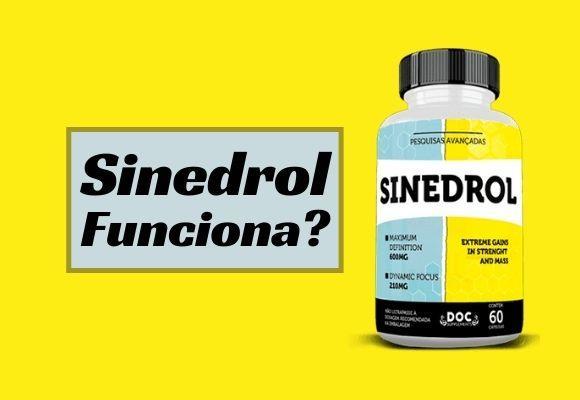 Sinedrol Funciona mesmo?