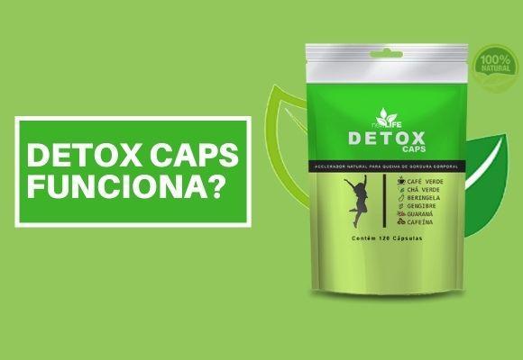 Detox Caps Funciona?